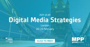 MPP Global attend Digital Media Strategies 2017 20-23 February